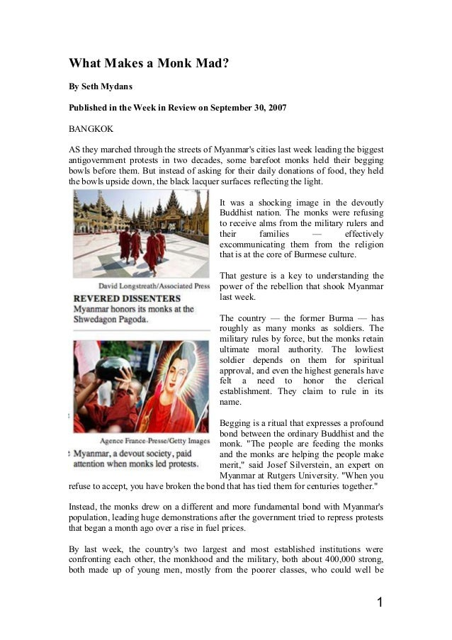 What Makes a Monk Mad? By Seth Mydans Published in the Week in Review on September 30, 2007 BANGKOK AS they marched throug...