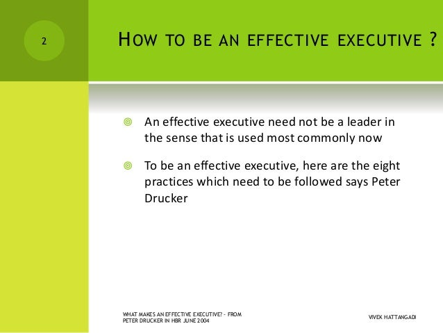 what makes an effective leader in The qualities of a good leader  a person who can satisfy the basic psychological needs of his followers can also be an effective leader  the man who makes too.