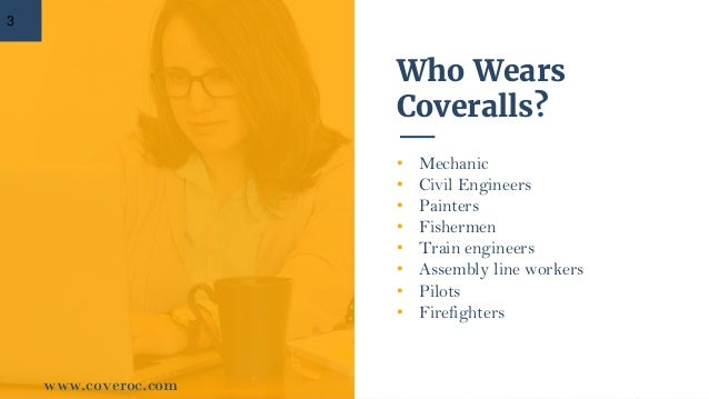 What makes coveralls an incredible safety garment Slide 3