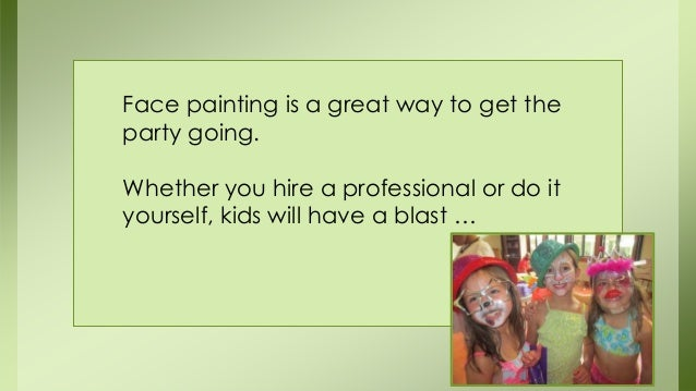 What makes face painting an exciting addition to your kids birthday face painting solutioingenieria Choice Image