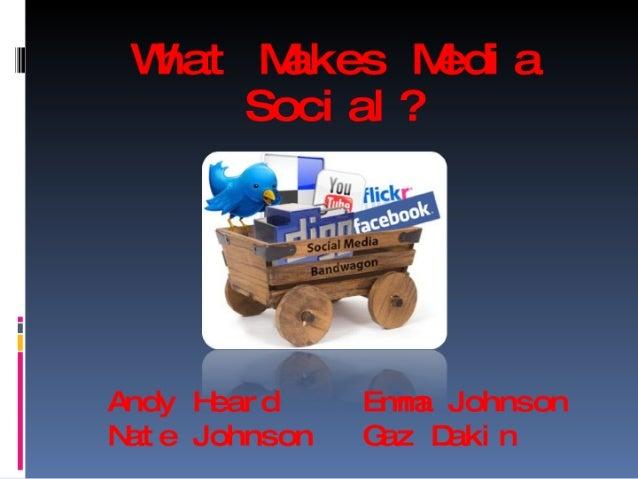 What makes media social