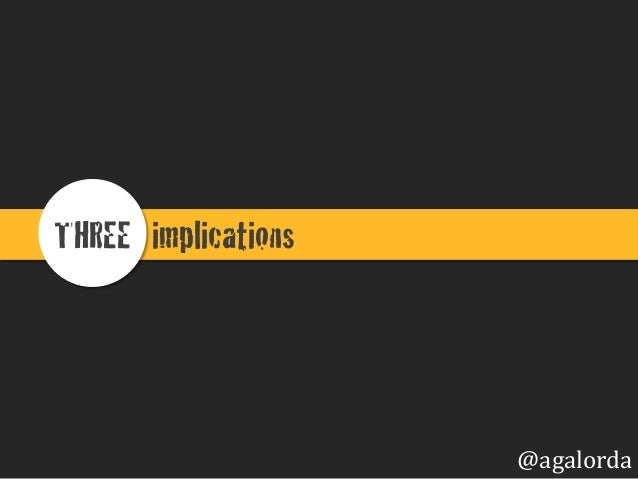 implications !THREE ! @agalorda