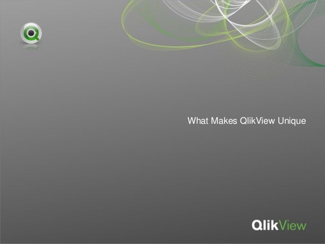 What Makes QlikView Unique