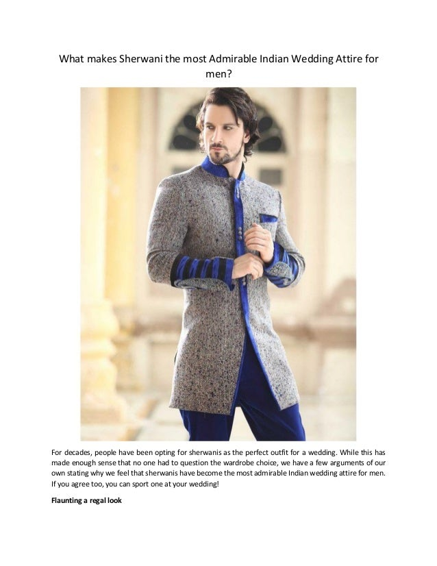 85c2ae2ac9 What makes sherwani the most admirable indian wedding attire for men