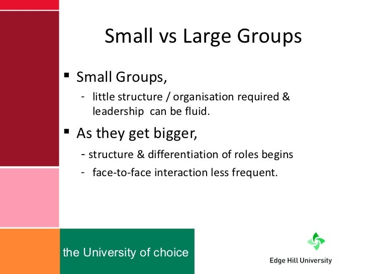 smaller group