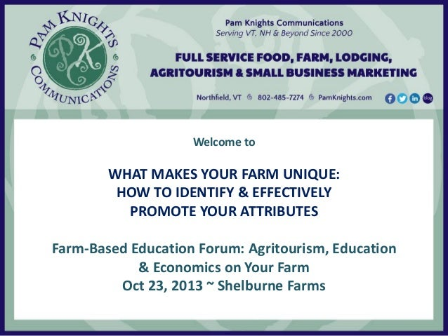 Presentation - What Makes Your Farm Unique - How to Promote Your Attributes