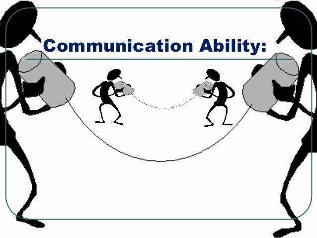 Communication Ability: