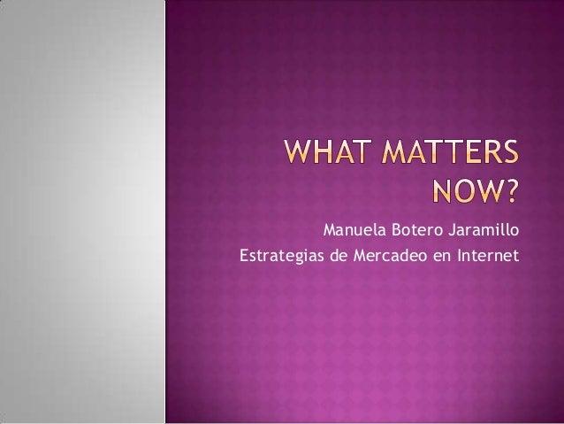 Manuela Botero Jaramillo Estrategias de Mercadeo en Internet