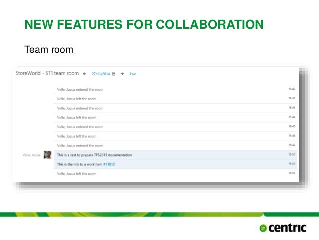 NEW FEATURES FOR COLLABORATION Team room TITLE PRESENTATION December 17, 2014