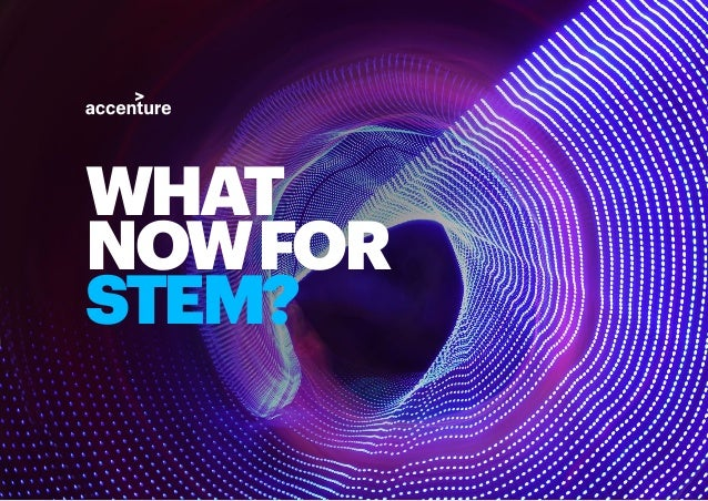 1WHAT NOW FOR STEM? WHAT NOWFOR STEM?