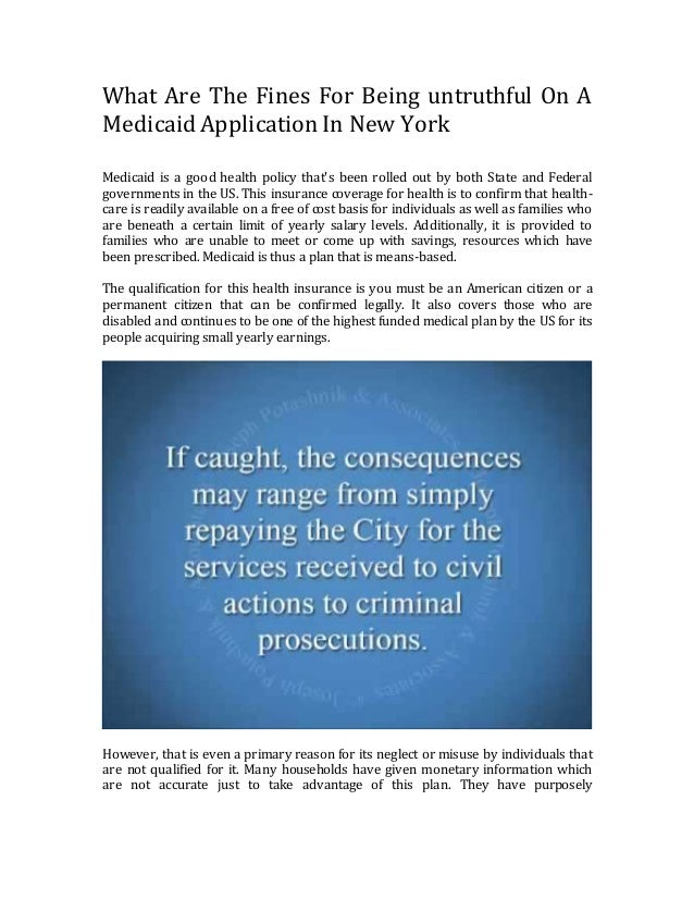 What are the penalties for lying on a medicaid application in new yor what are the fines for being untruthful on a medicaid application in new york medicaid is ccuart Choice Image