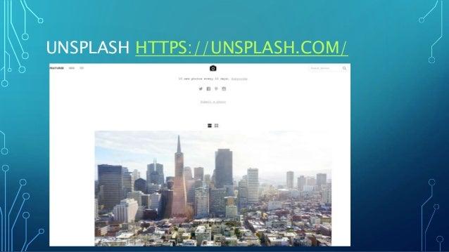 UNSPLASH HTTPS://UNSPLASH.COM/