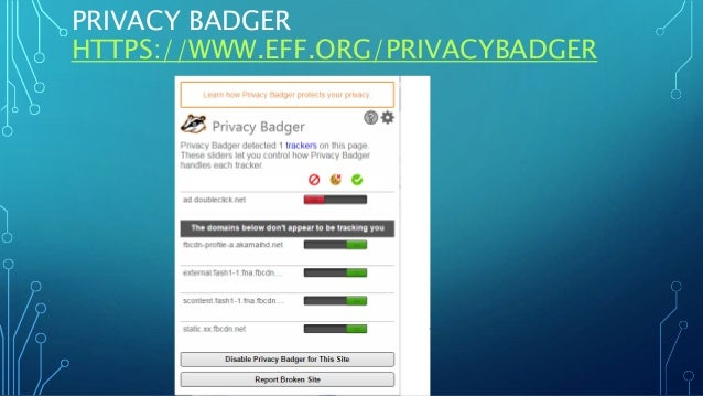 PRIVACY BADGER HTTPS://WWW.EFF.ORG/PRIVACYBADGER