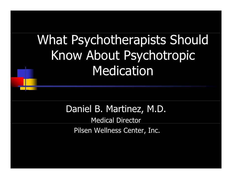 What psychotherapists should know about psychiatric medication