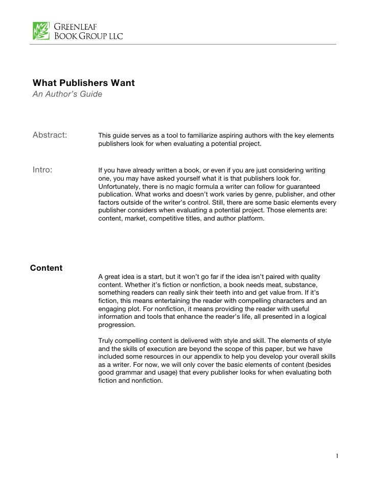 What Publishers Want An Author's Guide    Abstract:      This guide serves as a tool to familiarize aspiring authors with ...