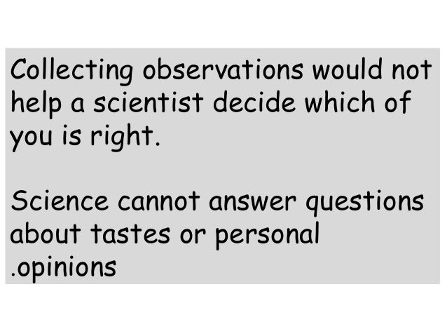 What questions do scientists ask