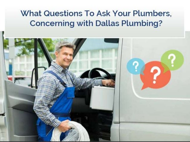 What Questions To Ask Your Plumbers, Concerning with Dallas Plumbing? Public Service Plumbers