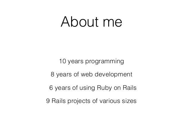 What rails taught me – Eugene Pirogov Slide 2