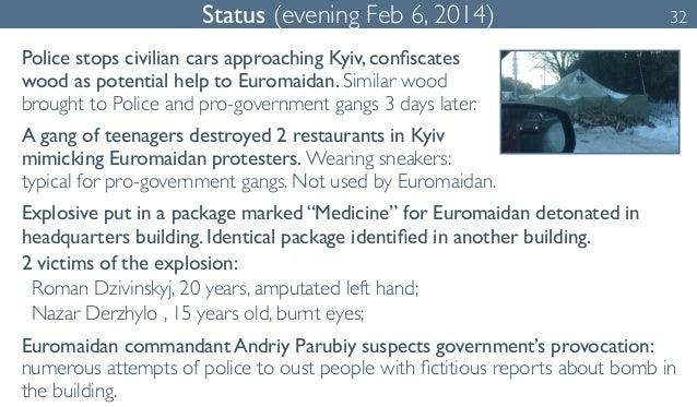 Status (evening Feb 6, 2014) 32  Police stops civilian cars approaching Kyiv, confiscates  wood as potential help to Eurom...