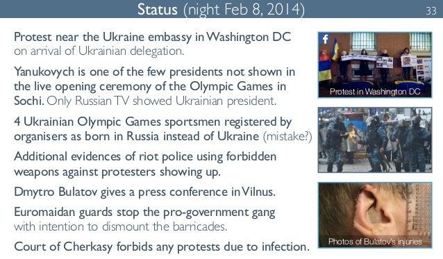 Status (night Feb 8, 2014) 33  Protest near the Ukraine embassy in Washington DC  on arrival of Ukrainian delegation.  Yan...