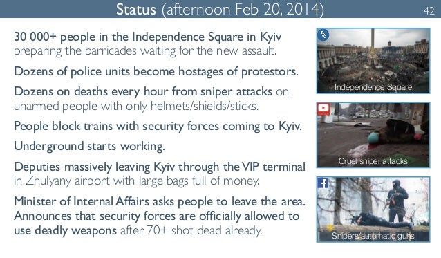 Status (afternoon Feb 20, 2014) 42  30 000+ people in the Independence Square in Kyiv  preparing the barricades waiting fo...