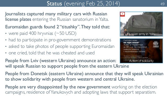 Status (evening Feb 25, 2014) 49  Journalists captured many military cars with Russian  license plates entering the Russia...