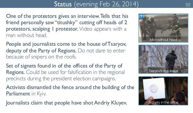 """Status (evening Feb 26, 2014) 50  One of the protestors gives an interview. Tells that his  friend personally saw """"titushk..."""