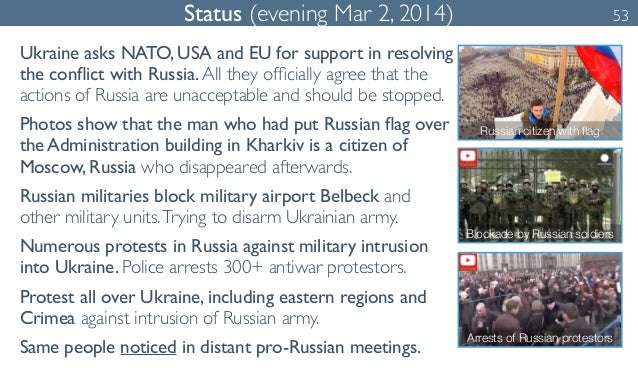 Status (evening Mar 2, 2014) 53  Ukraine asks NATO, USA and EU for support in resolving  the conflict with Russia. All the...