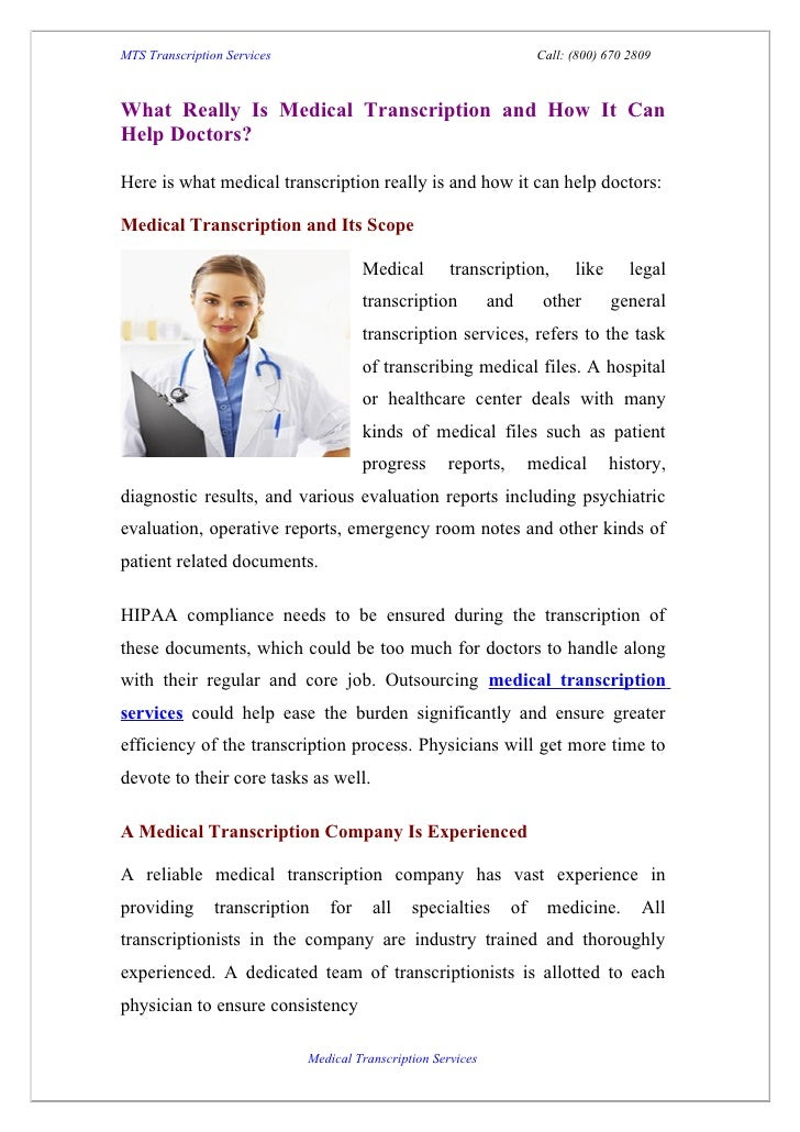 MTS Transcription Services                                            Call: (800) 670 2809What Really Is Medical Transcrip...