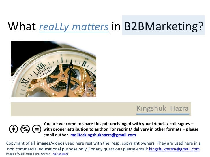 What reaLLy matters in B2BMarketing?                                                                           Kingshuk Ha...