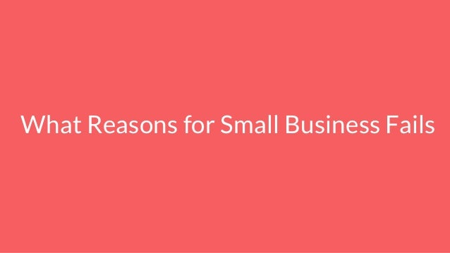 What Reasons for Small Business Fails