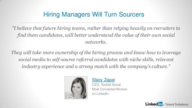"""I believe that future hiring teams, rather than relying heavily on recruiters tofind them candidates, will better underst..."