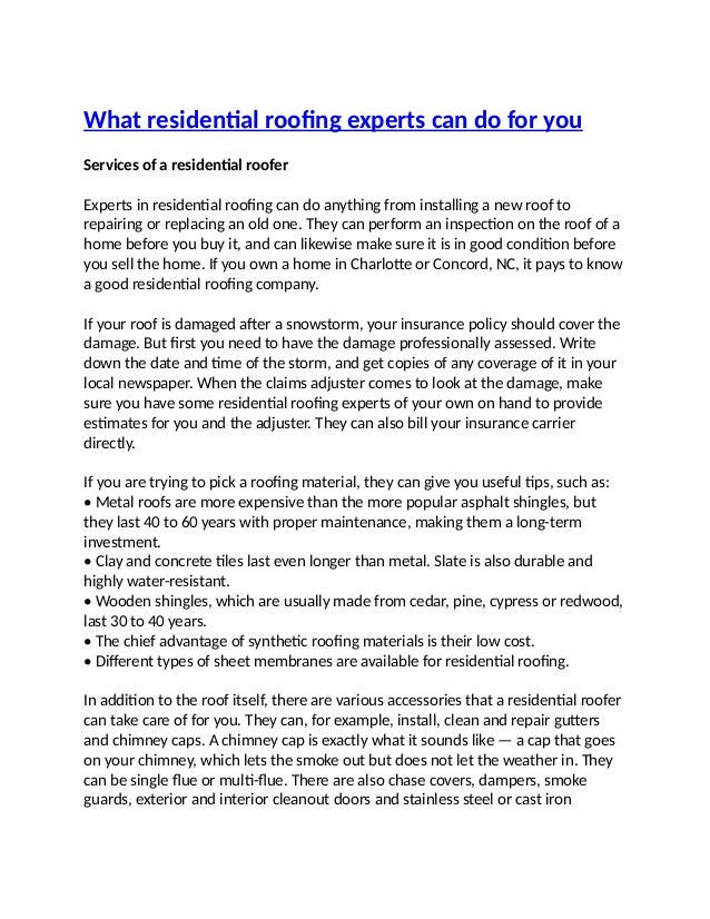 What Residential Roofing Experts Can Do For You