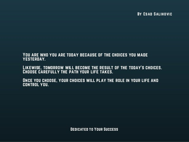 What Role Does Choice Play in Life? Slide 3