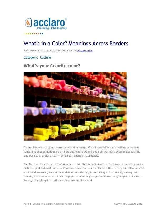 Whats in a Color? Meanings Across BordersThis article was originally published on the Acclaro blog.Category: CultureWhats ...