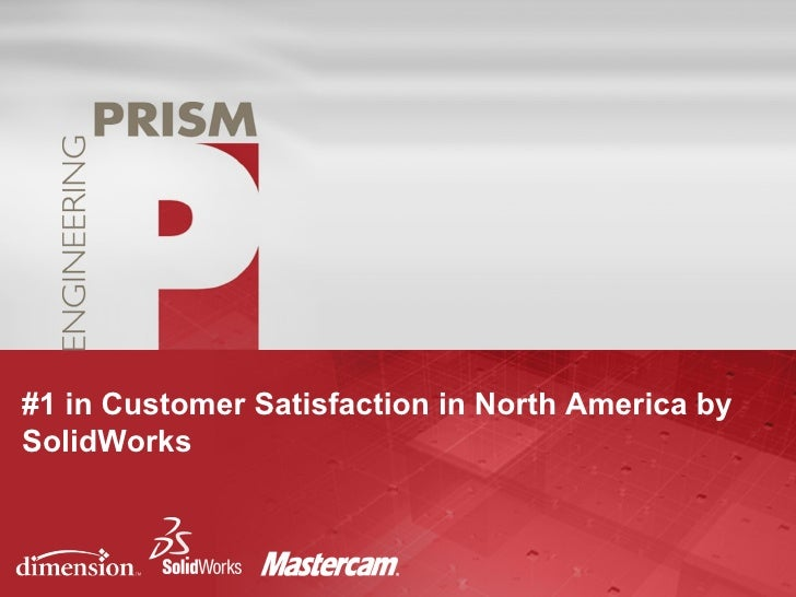#1 in Customer Satisfaction in North America by SolidWorks