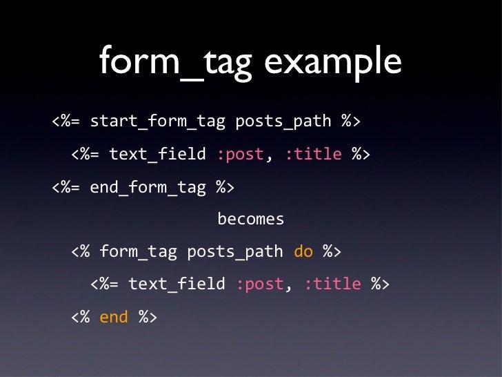 form_tag example <ul><li><%= start_form_tag posts_path