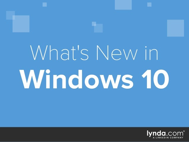 Windows 10 What's New in