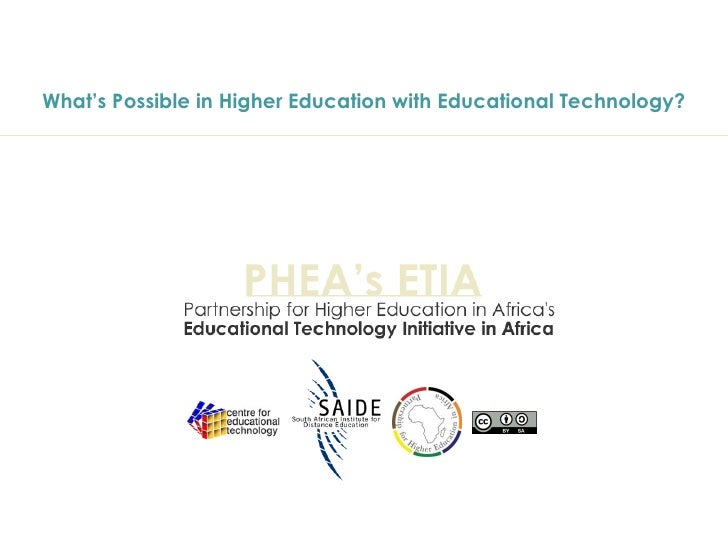 What's Possible in Higher Education with Educational Technology?
