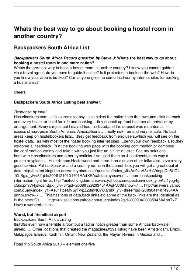 Whats the best way to go about booking a hostel room inanother country?Backpackers South Africa ListBackpackers South Afri...