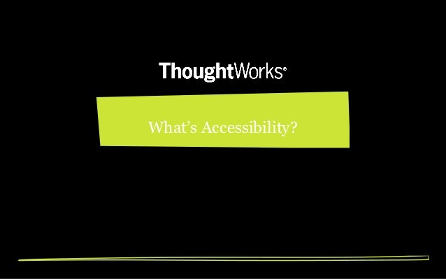 What's Accessibility?