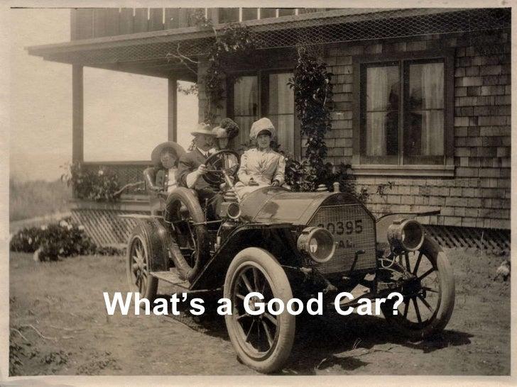 What's a Good Car?