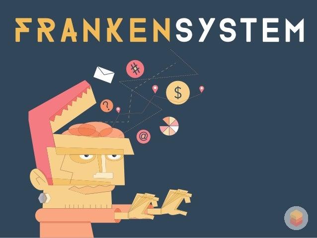 FRANKENSYsTEM