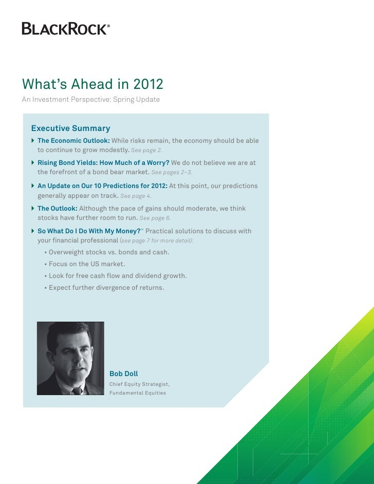 What's Ahead in 2012An Investment Perspective: Spring Update  Executive Summary  }he Economic Outlook: While risks remain...