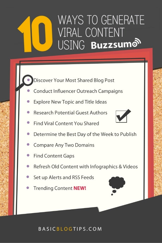 WAYS TO GENERATE  VIRAL CONTENT USING Buzzsumo'  .  Discover Your Most Shared Blog Post   Conduct lnfluencer Outreach Campa...