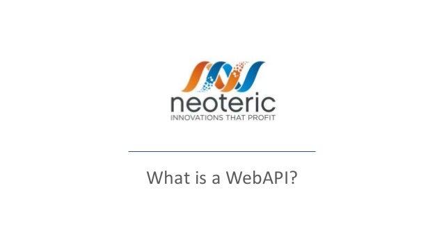 What is a WebAPI?