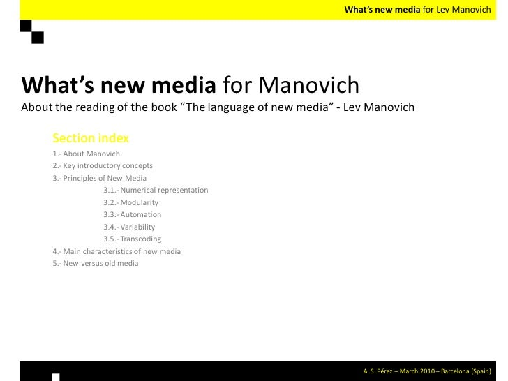 """What's new media for Lev Manovich     What's new media for Manovich About the reading of the book """"The language of new med..."""