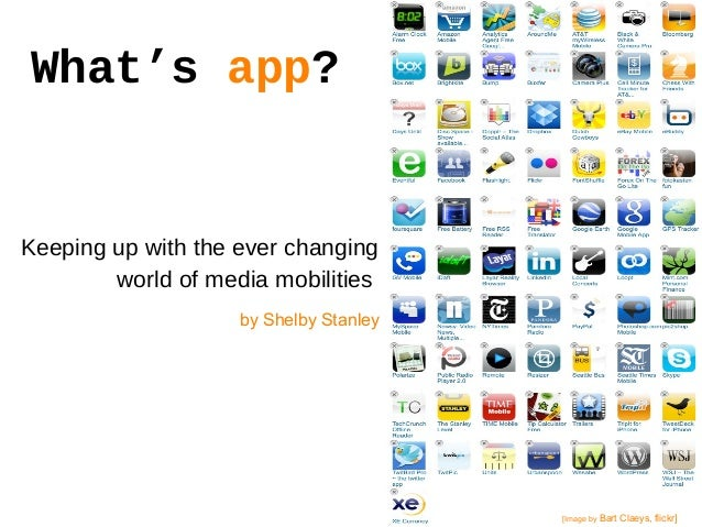 What's app? Keeping up with the ever changing world of media mobilities. [Image by Bart Claeys, flickr] by Shelby Stanley