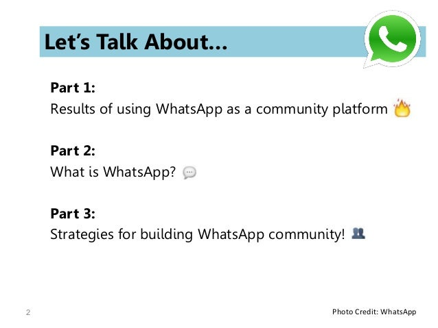 WhatsApp: Powerful Tool for Building a Community Slide 2
