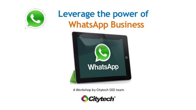 Whats App Business How To Leverage Its Power